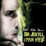 Dr. Jekyll and Mr. Hyde, 2008